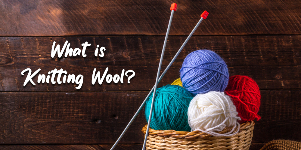 What is knitting wool?