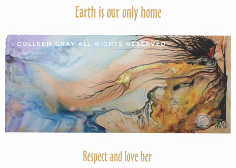 Image of Laminated Poster Earth is Our Only Home by Metis Artist Colleen Gray Indigenous Canadian Art Work. For sale at https://artforaidshop.ca