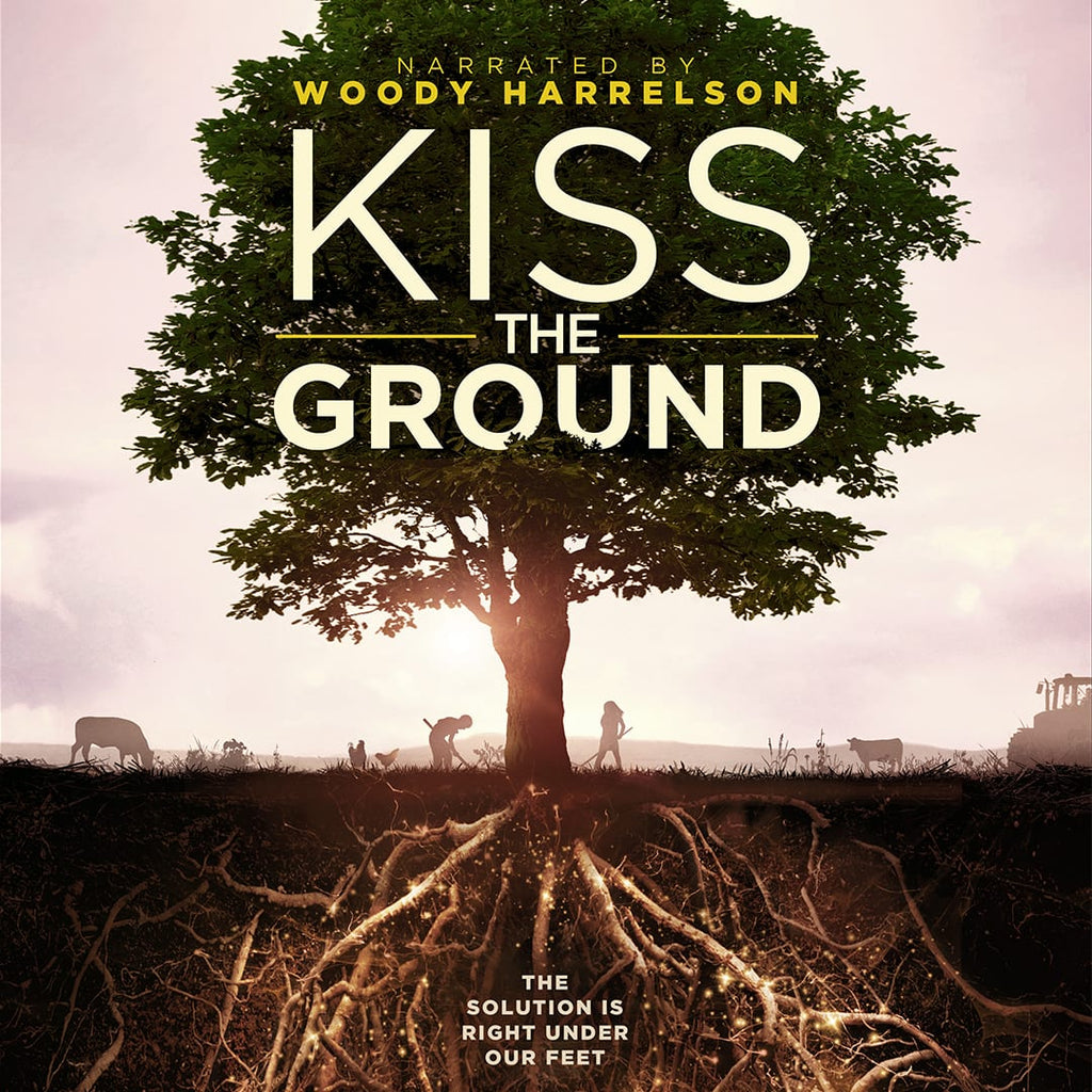 FILM on the FARM:  KISS the Ground