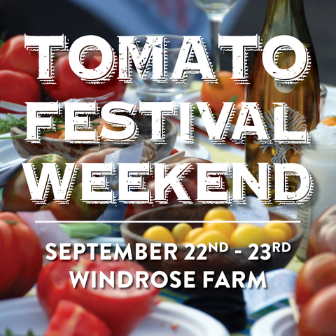 Windrose Farm Celebrates 25 years at this year's Heirloom Tomato Fest!