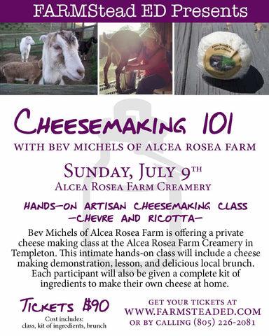 Cheese Making 101~July 9th 10am-1pm