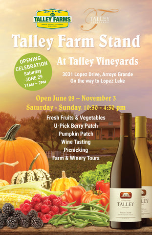 Talley Farm Stand Opening Celebration ~ June 29