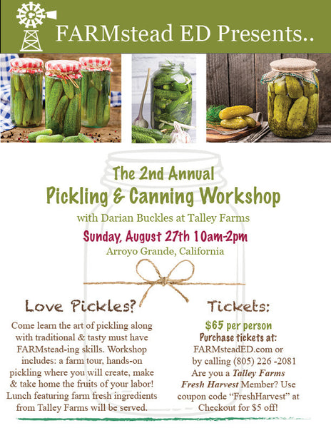 Pickling with Darian Buckles at Talley Farms Sunday, August 27th 10am-2pm