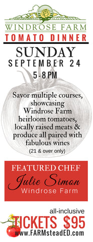Heirloom Tomato Festival Dinner w/ Chef Julie Simon Sunday Sept. 24th