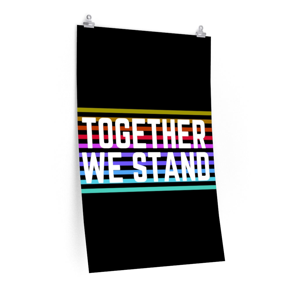 Together We Stand Posters