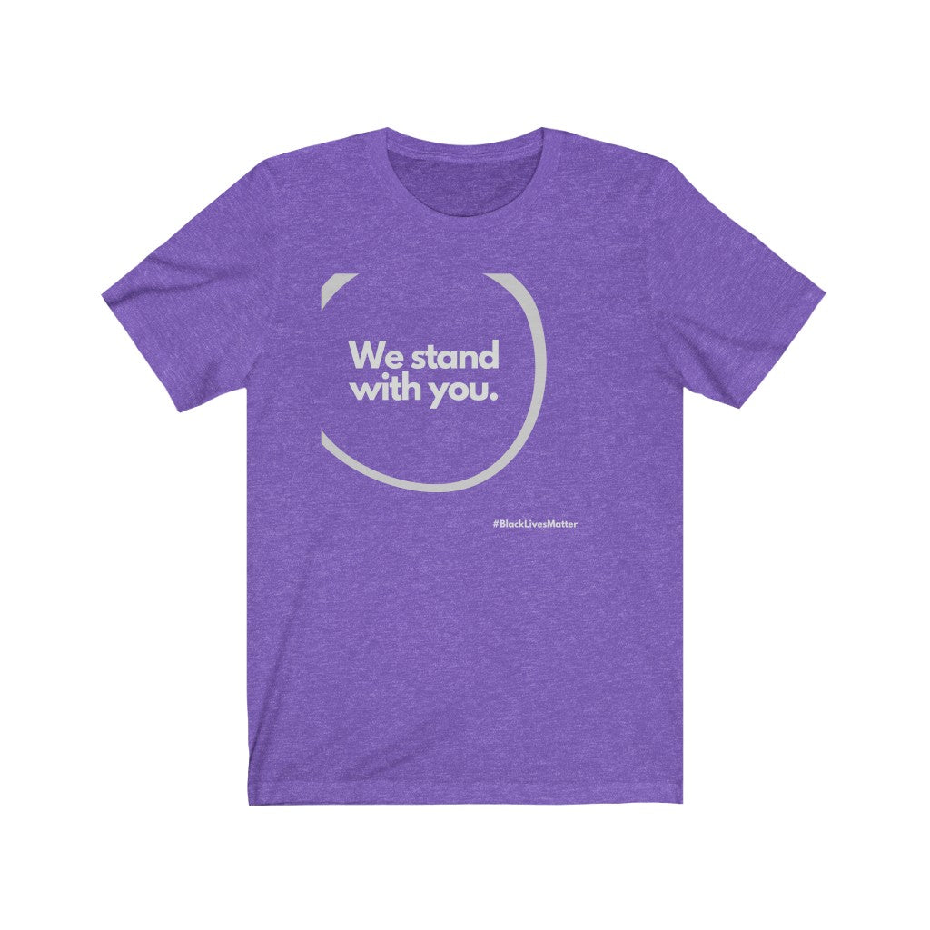 We Stand with You - Unisex Jersey Short Sleeve Tee
