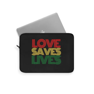 Love Saves Lives Laptop Sleeve