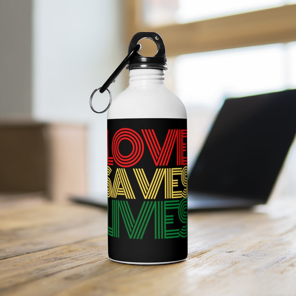 Love Saves Lives Stainless Steel Water Bottle