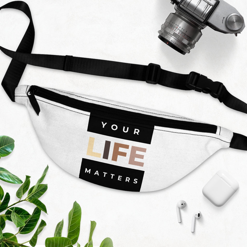 Your Life Matters Fanny Pack