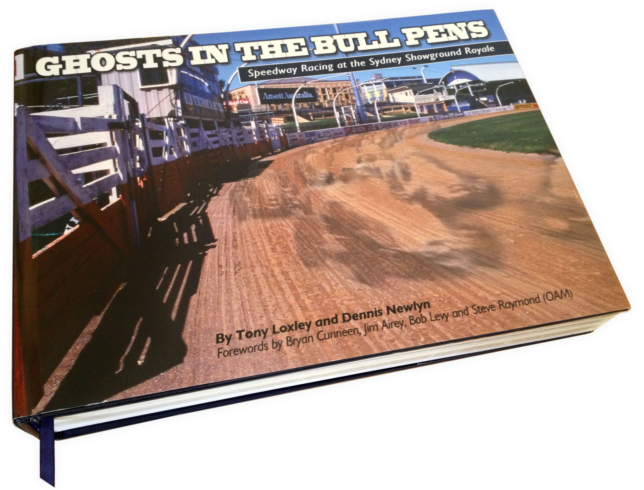 'Ghosts in the bull pens' - Speedway racing at the sydney showground royale