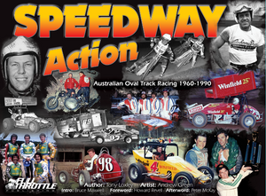 Speedway Action - Full Throttle Publishing Book Release 2018