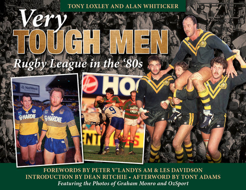 PRE-ORDER - 'Very Tough Men - Rugby League in the '80s'.