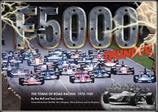 F5000 Thunder – The Titans of Road Racing 1970-1982