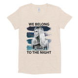 "JES ""We Belong To The Night Women's Crew Neck T-shirt"