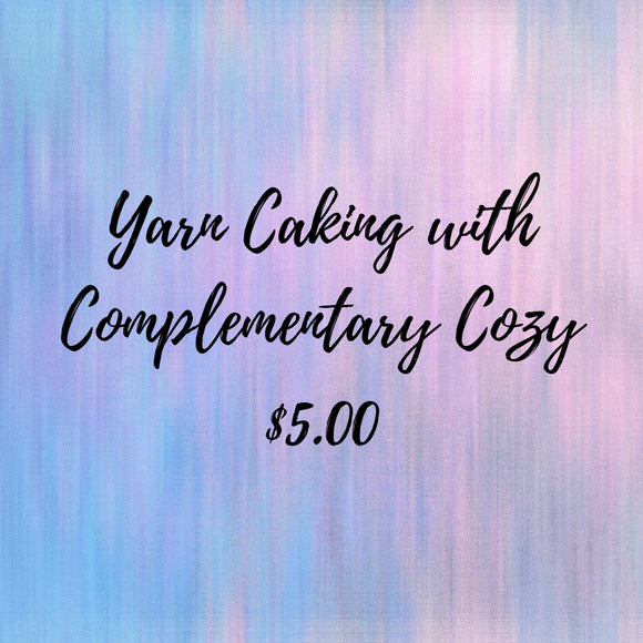 Yarn Caking with Complementary Cozy