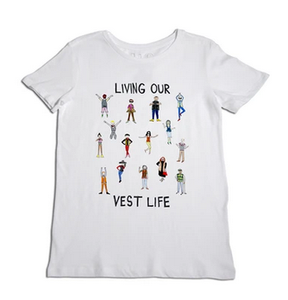 Living Our Vest Life T-Shirt
