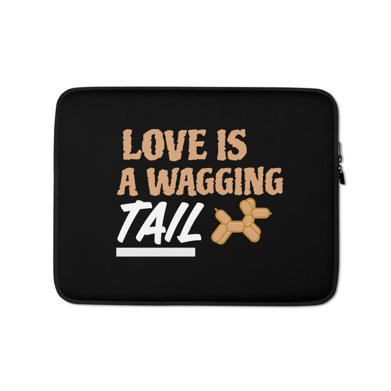 Love Is A Wagging Tail Laptop Sleeve