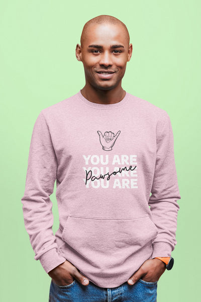 You Are Pawsome Men's Sweatshirt
