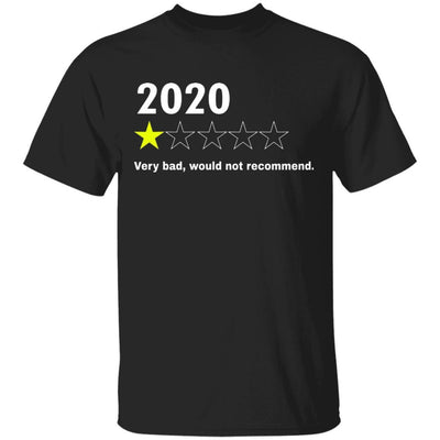 2020 Would Not Recommend Shirt - Black - NINONINE