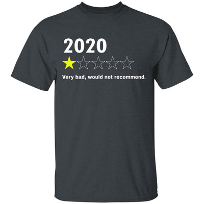 2020 Would Not Recommend Shirt - Dark Heather - NINONINE
