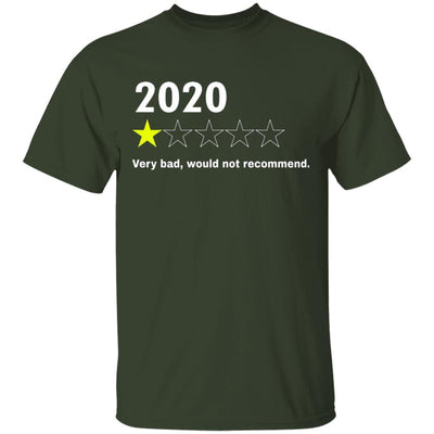 2020 Would Not Recommend Shirt - Forest - NINONINE