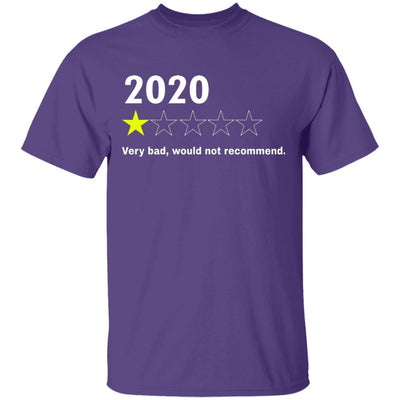 2020 Would Not Recommend Shirt - Purple - NINONINE