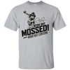 You Got Mossed Shirt - NINONINE