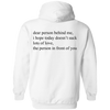 Dear Person Behind Me Hoodie - NINONINE