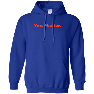 You Matter Hoodie Light - NINONINE