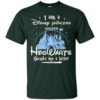 I Am A Disney Princess Unless Hogwarts Sends Me A Letter Shirt - NINONINE