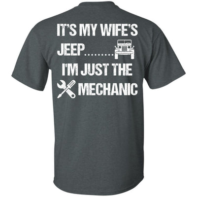 It's My Wife's Jeep I'm Just The Mechanic Shirt Light - NINONINE