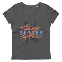 Women's fitted eco tee Always better together