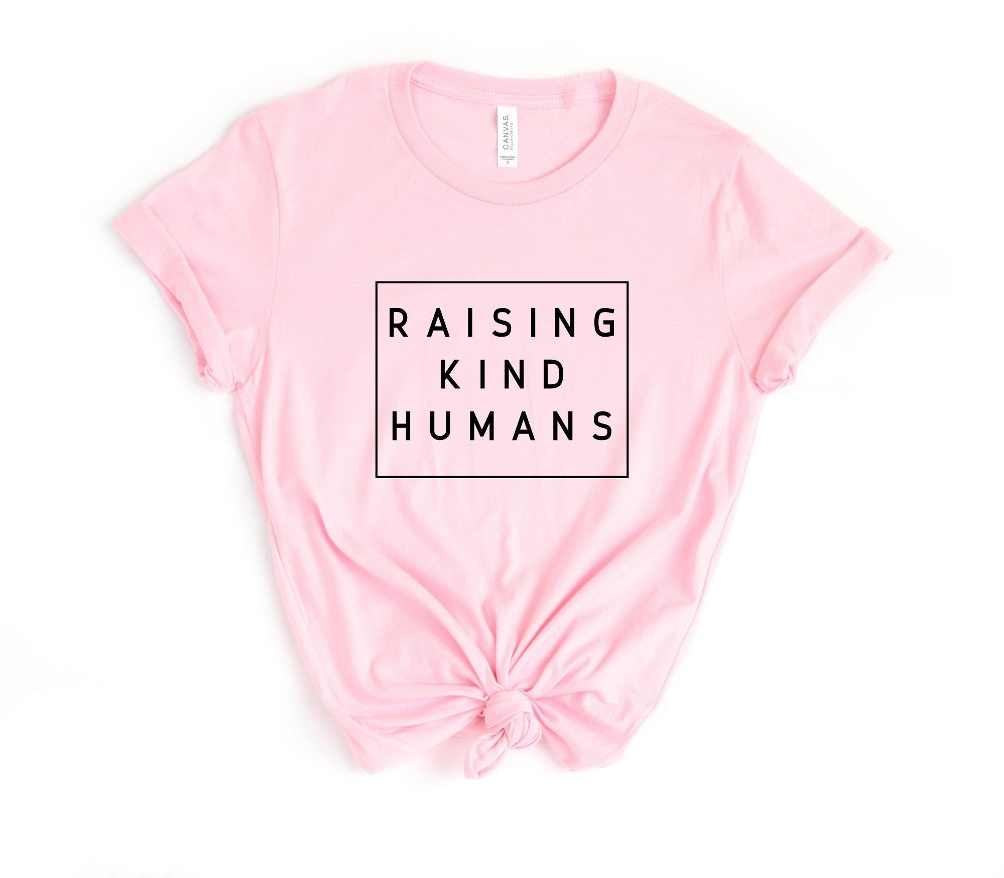 Raising Kind Humans Printify