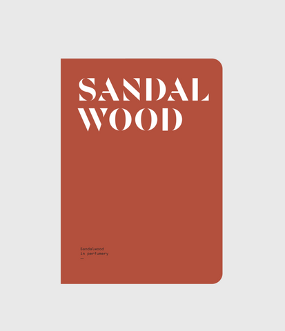 SANDALWOOD: Sandalwood in perfumery by Nez + LMR The Naturals Notebook
