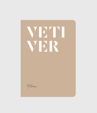 VETIVER: Vetiver in perfumery by Nez + LMR The Naturals Notebook