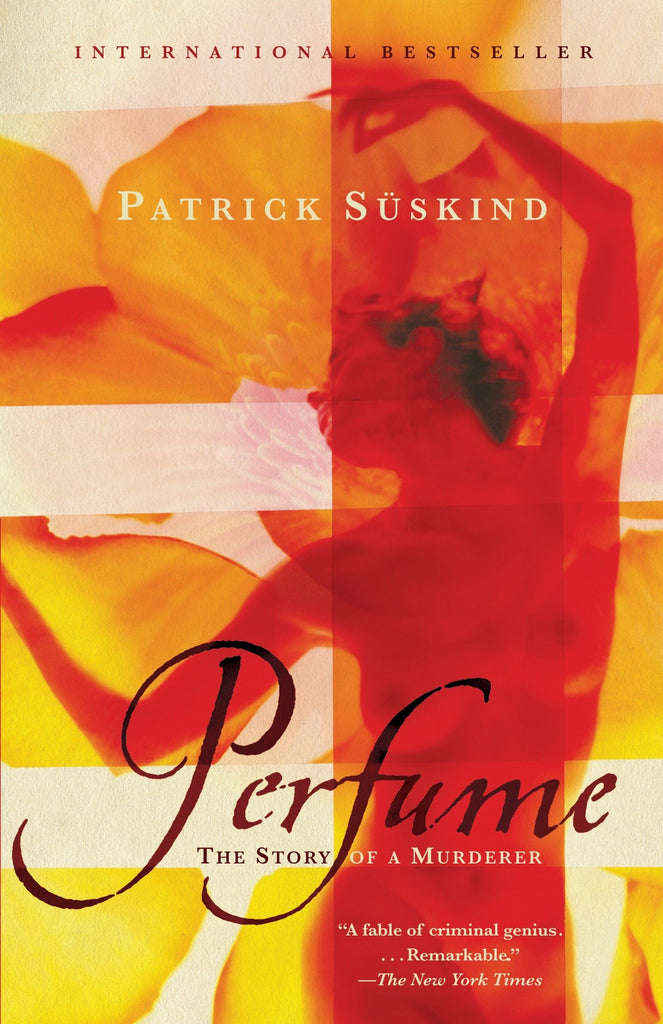 Perfume: The Story of a Murderer by Patrick Süskind (Paperback)