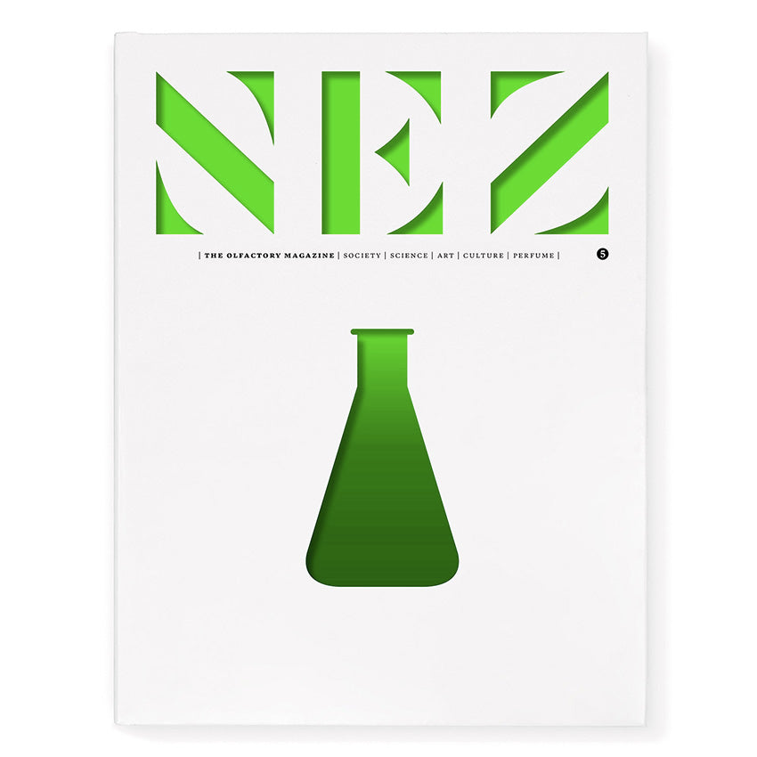 NEZ: The Olfactory Magazine – Issue 05 Spring/Summer 2018