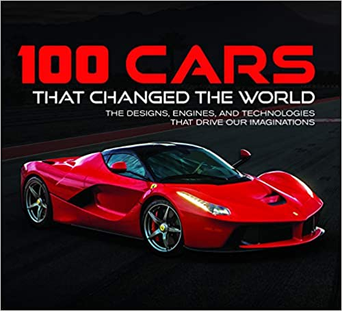 100 Cars That Changed the World