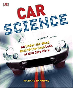 Car Science: An Under-the-Hood