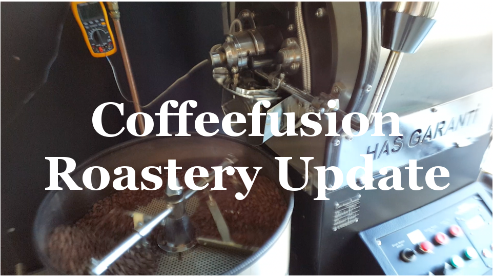 Coffeefusion Roastery Update