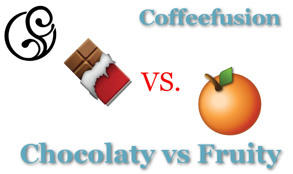 Chocolaty vs Fruity Coffee