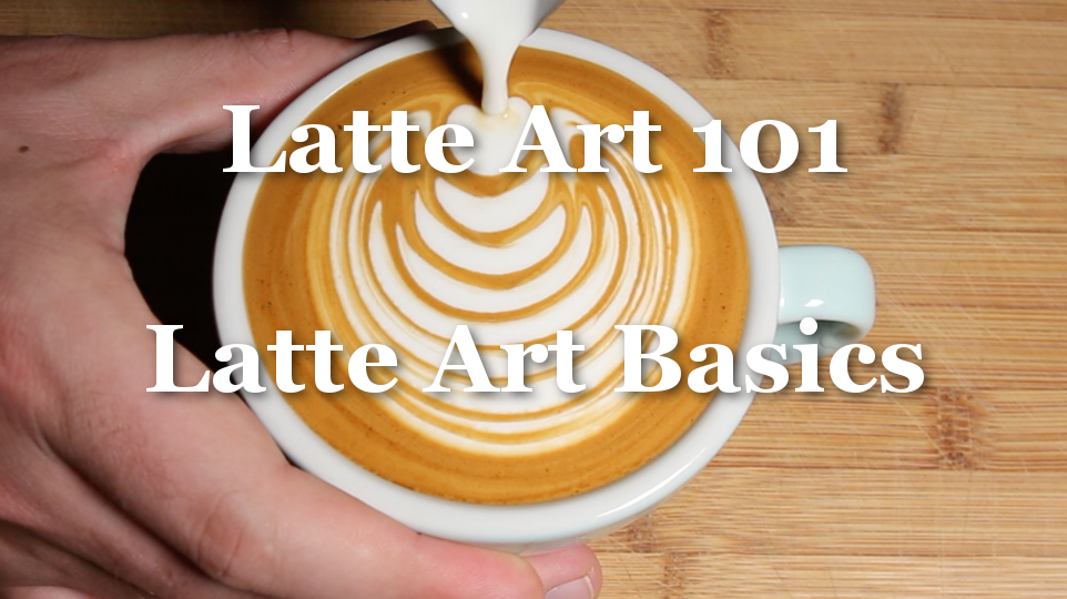 Lesson Four - Latte Art Basics