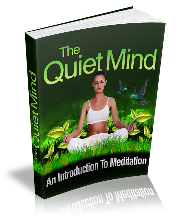 Ebook The Quiet Mind: An Introduction to Meditation | Revolutionize Fitness