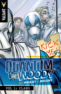 Quantum and Woody by Priest & Bright Volume 1: Klang TP