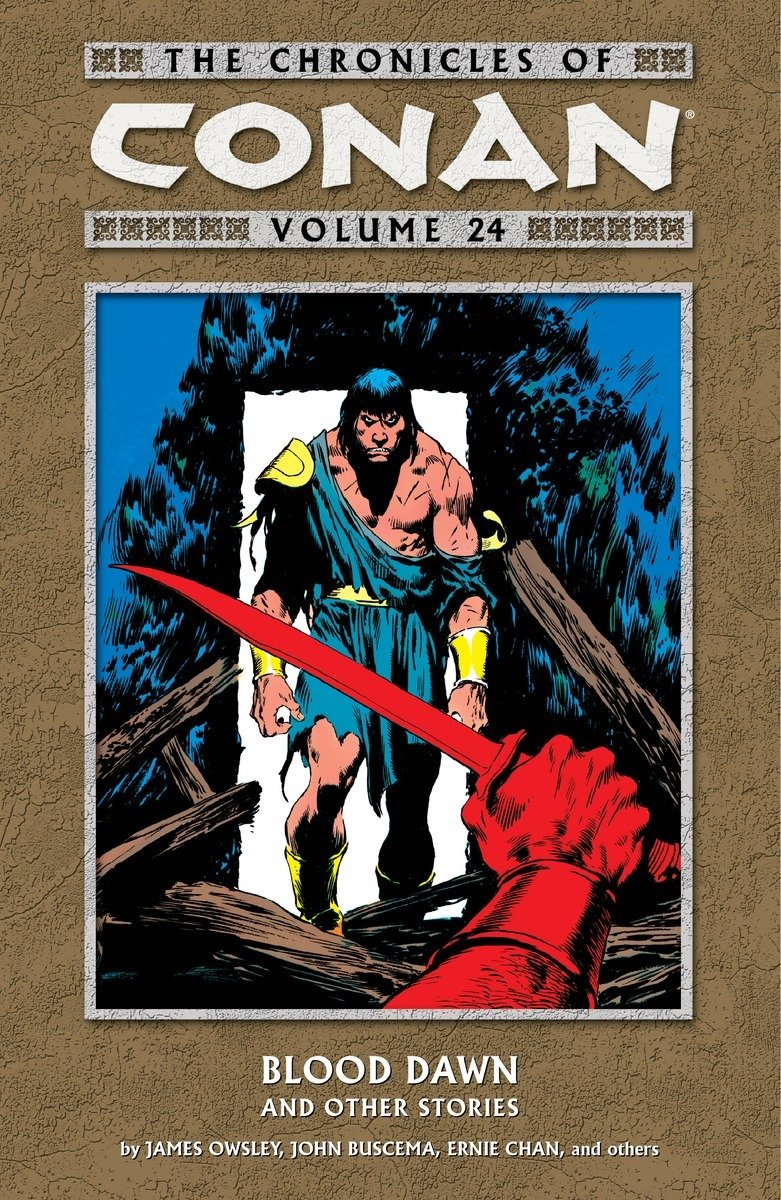 The Chronicles of Conan Volume 24: Blood Dawn and Other Stories TP