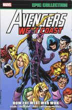 Load image into Gallery viewer, West Coast Avengers Epic Collection Vol 1: How The West Was Won TP *OOP*