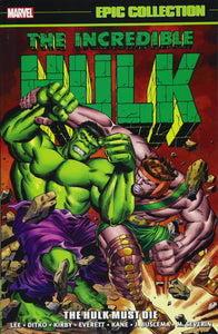 Incredible Hulk Epic Collection Vol 2: Hulk must die TP *OOP*