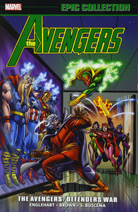 Avengers Epic Collection Vol 7: The Avengers/Defenders War TP *OOP*