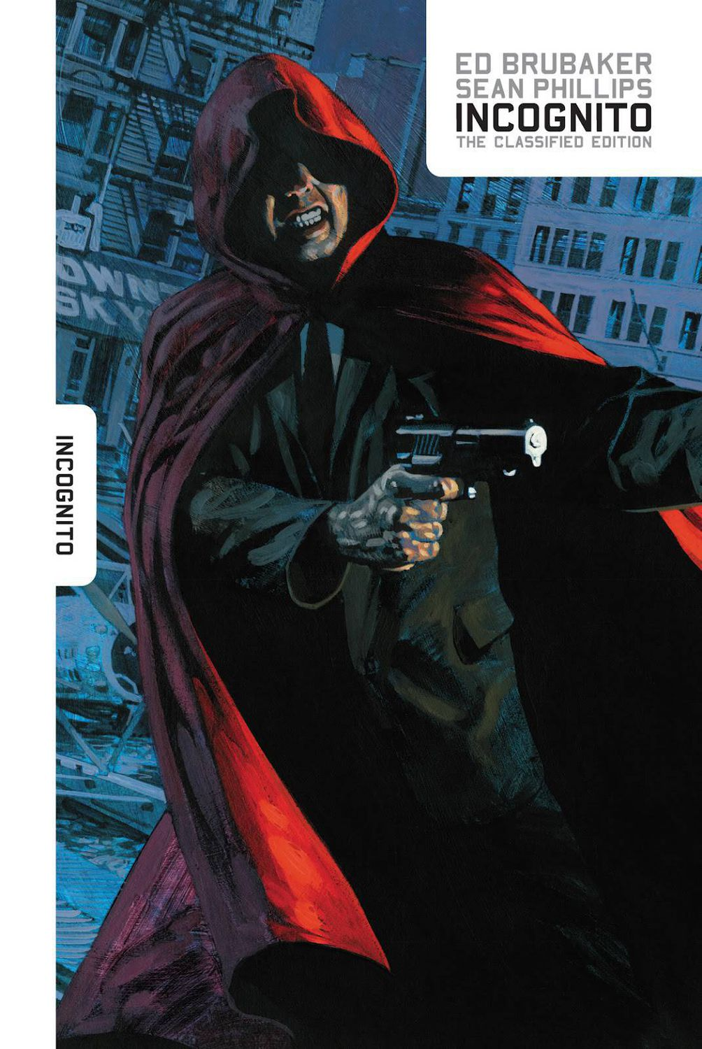 Incognito Classified Edition by Ed Brubaker & Sean Phillips HC