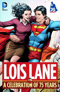 LOIS LANE A CELEBRATION OF 75 YEARS HC *OOP*
